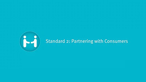 Standard 2: Partnering With Consumers